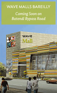Wave Malls Bareilly